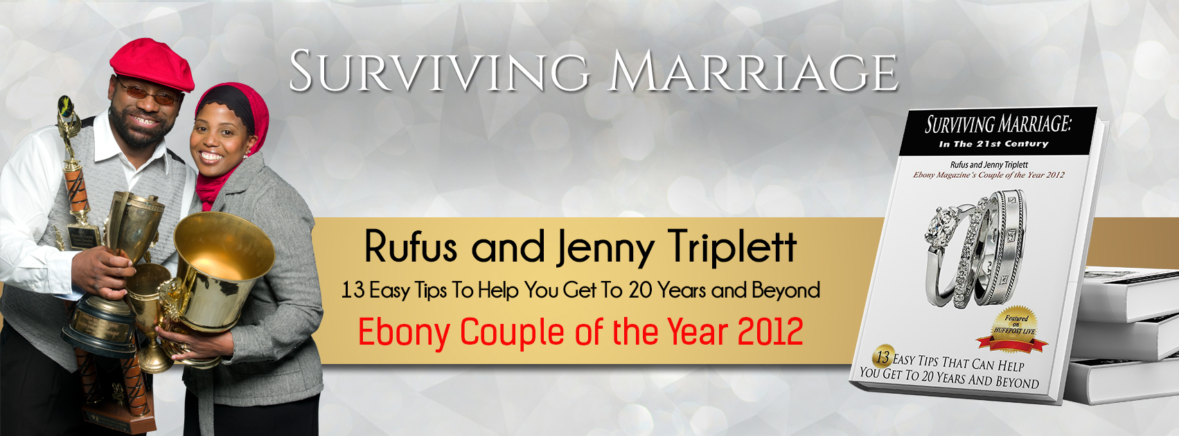 Surviving Marriage, Jenny Triplett, Rufus Triplett, Ebony Magazine Couple of the Year