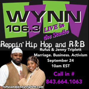 Marriage. Business. Activism. LIVE in the WYNN 106.3 Studio @ WYNN 106.3 | Florence | South Carolina | United States
