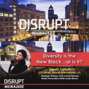 SPEAKING AT DISRUPT IN MILWAUKEE @ Best Place at the Historic Pabst Brewery | Milwaukee | Wisconsin | United States